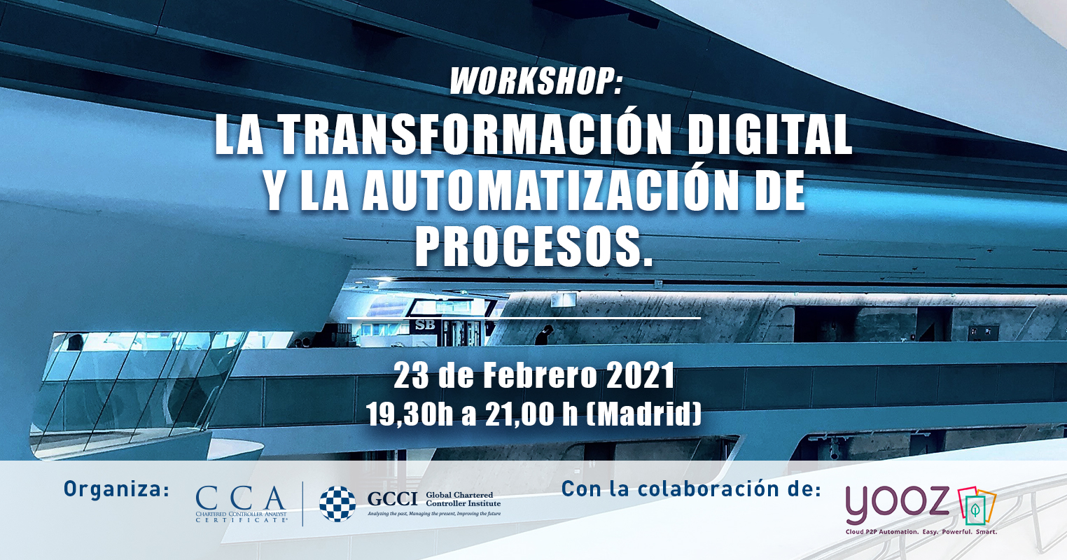WORKSHOP: LA TRANSFORMACIÓN DIGITAL Y LA AUTOMATIZACIÓN DE PROCESOS.